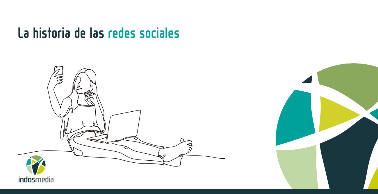 la historia de las redes sociales